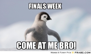 frabz-finals-week-come-at-me-bro-56831d.jpg-itok=YeKbPCxc